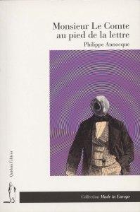 """""""Monsieur le Comte au pied de a lettre"""" de Philippe Annocque, couverture, Quidam 2010"""